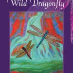 Stalking the Wild Dragonfly - Nancy Rivest Green